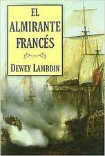 El almirante francés. NUEVO. Nacional URGENTE/Internac. económico. HISTORICA