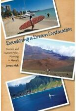 DEVELOPING A DREAM DESTINATION: Tourism and Tourism Policy Planning in-ExLibrary