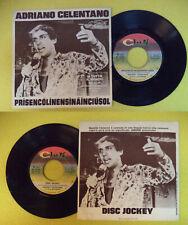 """LP 45 7""""ADRIANO CELENTANO Prisencolinensinainciusol Disc jockey no cd mc dvd"""