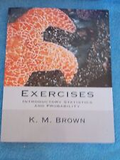 Exercises Introductory Statistics & Probability  By K M Brown  Book