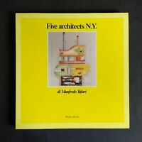 FIVE ARCHITECTS N.Y. - Manfredo Tafuri, Officina 1981 2a edizione COME NUOVO