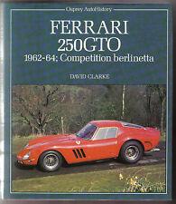 FERRARI 250GTO 1962-64 concorrenza Berlinetta-devpt RACING specifiche prove su strada +