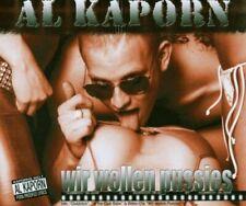Al Kaporn Wir wollen Pussies  [Maxi-CD]