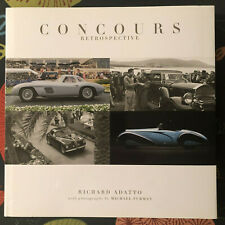 Concours Retrospective. Richard Adatto. Michael Furman photos. 1st Edition 2015