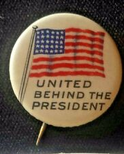 """1916 Woodrow Wilson Campaign Button """"United Behind the President"""" American Flag"""