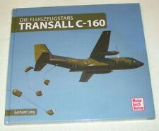 Illustrated Book: Transall C-160 - Die Flugzeugstars