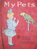 Saalfield 1913 My Pets Linen Childrens Antique Cloth Book