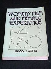 Andrea Walsh - Women's Film and Female Experience 1940-1950 depiction of women