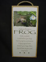 ADVICE FROM A FROG Wisdom Love  wood SIGN wall NOVELTY PLAQUE Pond Animal NEW