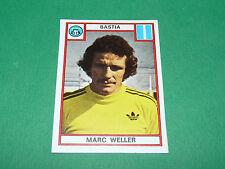WELLER SEC BASTIA SECB FURIANI CORSICA RECUPERATION PANINI FOOTBALL 76 1975-1976