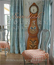 Swedish Country Interiors by Edie Bernhard Van Breems, Rhonda Eleish (Hardback, 2009)