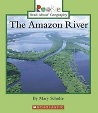 The Amazon River (Rookie Read-About Geography: Bodies of Water)