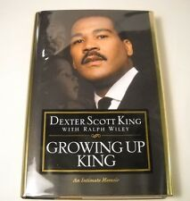 Growing up King - SIGNED by Dexter Scott King - 1st Edition - MLK History (B16)