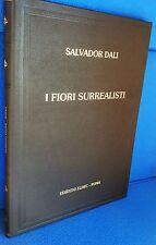 I FIORI SURREALISTI SALVADOR DALI' 15 litografie a colori  Ed. Eldec Roma 1981