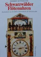 BOEK/LIVRE : Black Forest Flute Clocks (zwarte woud klok, horloge foret noire