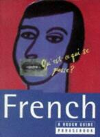 French - A Rough Guide Phrasebook By No Author