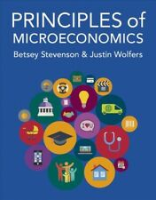 Principles of Microeconomics, Paperback by Stevenson, Betsey; Wolfers, Justin...