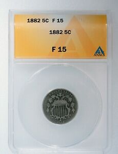 1882 Shield Nickel 5c Coin ANACS Graded  F 15 Early U.S. Collector Type Coin