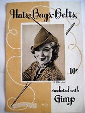 "Chic 1938 ""Crochet With Gimp"" Booklet for Hats, Bags and Belts w/ Patterns *"