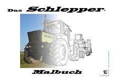 "A4- ""Das Schlepper-Malbuch"" (Traktor, Trecker, Bulldog)"