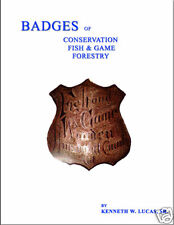 BADGES OF CONSERVATION-FISH & GAME-FORESTRY Book LUCAS