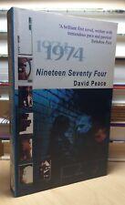 NINETEEN SEVENTY FOUR David Peace FIRST EDITION Paperback Original 1ST PRINTING