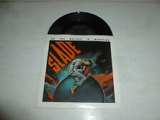 """SLADE - Do You Believe In Miracles - 1985 UK solid centre 7"""" vinyl single"""