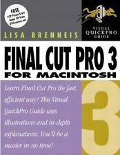 Final Cut Pro 3 for Macintosh: Visual QuickPro Guide Brenneis, Lisa Paperback