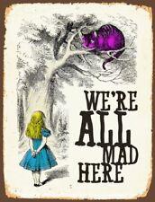 Vintage Retro Chic Kitchen Alice Wonderland We're All Mad Here Quote Metal SIGN