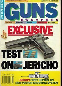 GUNS & WEAPONS July/August 1990 - Jericho 941, Colt Double Eagle, Vector, Mac 11