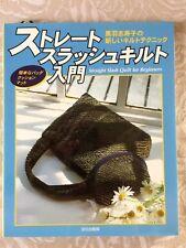 Straight slash quilt for beginners - Shizuko Kuroha