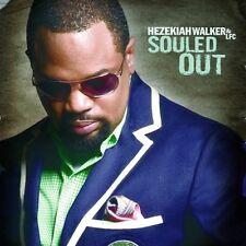 Pastor Hezekiah Walker, Hezekiah Walker - Souled Out [New CD]