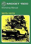 MG Midget 1500cc 1975-1979 (Official Workshop Manuals),Brooklands Books Ltd