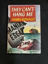 THEY CAN'T HANG ME James Ronald        Popular Library #64 (1945) vpb