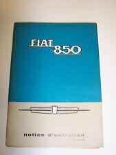 MANUALE USO MANUTENZIONE FIAT 850 IN FRANCESE 1965