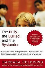 Bully, the Bullied, and the Bystander, The, Coloroso, Barbara, 006001430X, Book,
