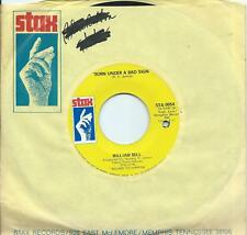 William Bell: Born Under A Bad Sign/A Smile Can 't Hide: US STAX: Northern Soul