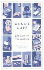 Life, Love and The Archers