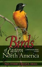 Birds Of Eastern North America: A Photographic Guide (princeton Field Guides)...