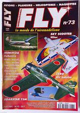 FLY n°73; Radio-Commande-Vol Libre-Astromodélisme/ Minimoa Bohemia/ Zero Air loi