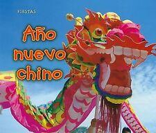 Año nuevo chino (Fiestas) (Spanish Edition), Dickmann, Nancy, Good Condition, Bo