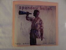 "Spandau Ballet ""Only When You Leave"" Picture Sleeve! BRAND NEW! NICEST COPY eBAY"