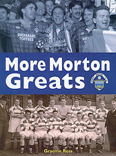 More Morton Greats - Greenock Morton Greatest Players Who's Who - Football book