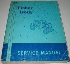 Service Manual Fisher Body Pontiac Chevrolet Oldsmobile Buick Cadillac GM 1974!