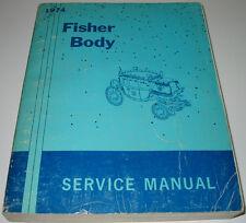 Service Manual Fisher Body Pontiac Chevrolet Oldsmobile Buick Cadillac GM 1974!