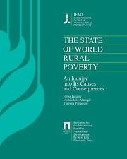 The State of World Rural Poverty: An Inquiry into its Causes and Conse-ExLibrary