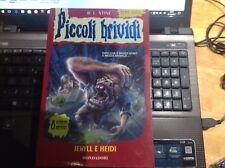 Jekyll e Heidi - R.L. Stine Piccoli Brividi n° 76