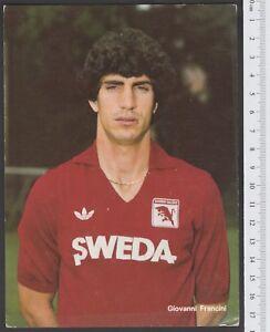 TORINO TORO CALCIO  CARTOLINA FIGURINA CARTONCINO 1984-85  FRANCINI
