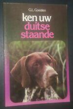 Ken Uw Duitse Staande by G.L. Goesten German Shorthaired Pointer Book in Dutch