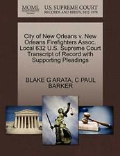 City of New Orleans v. New Orleans Firefighters. ARATA, G.#